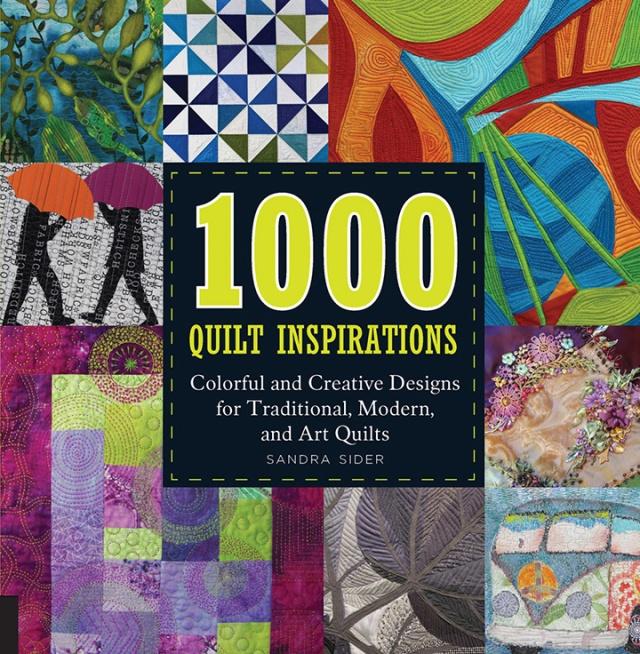 1000 Quilt Inspirations 2015